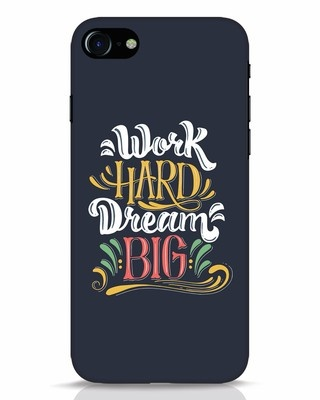 Shop Work Hard iPhone 7 Mobile Cover-Front