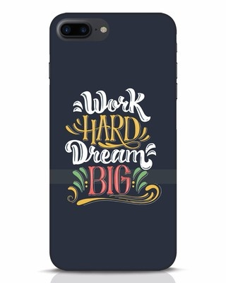Shop Work Hard iPhone 7 Plus Mobile Cover-Front