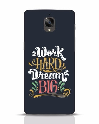 Shop Work Hard OnePlus 3 Mobile Cover-Front