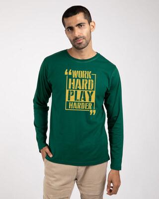 Shop Work Hard Play Hard Full Sleeve T-Shirt-Front