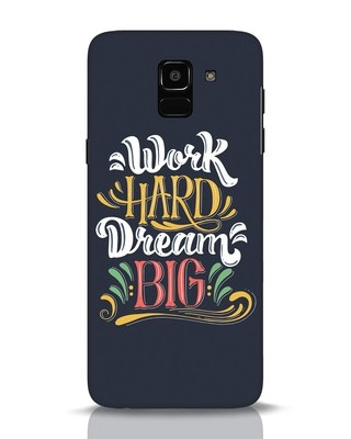 Shop Work Hard Samsung Galaxy J6 Mobile Cover-Front
