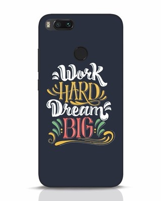 Shop Work Hard Xiaomi Mi A1 Mobile Cover-Front