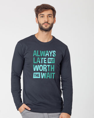 Shop Worth The Wait Full Sleeve T-Shirt-Front