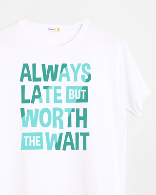 Shop Worth The Wait Half Sleeve T-Shirt-Front
