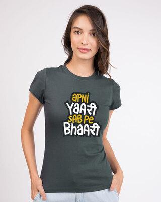 Shop Yaari Sab pe Bhaari Half Sleeve T-Shirt-Front