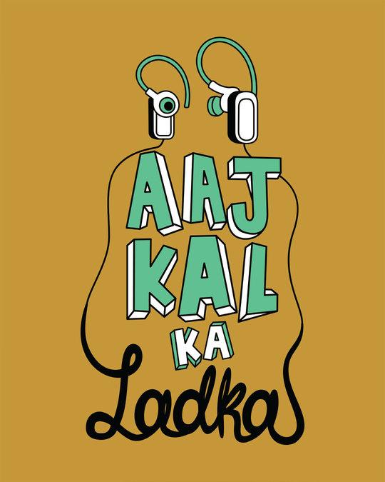 Shop Aaj Kal Ka Ladka Full Sleeve T-Shirt