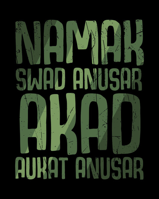Shop Akad Aukat Anusar Half Sleeve T-Shirt