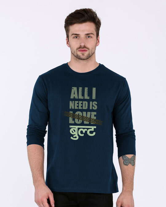 Shop All I Need Is Bult Full Sleeve T-Shirt-Front