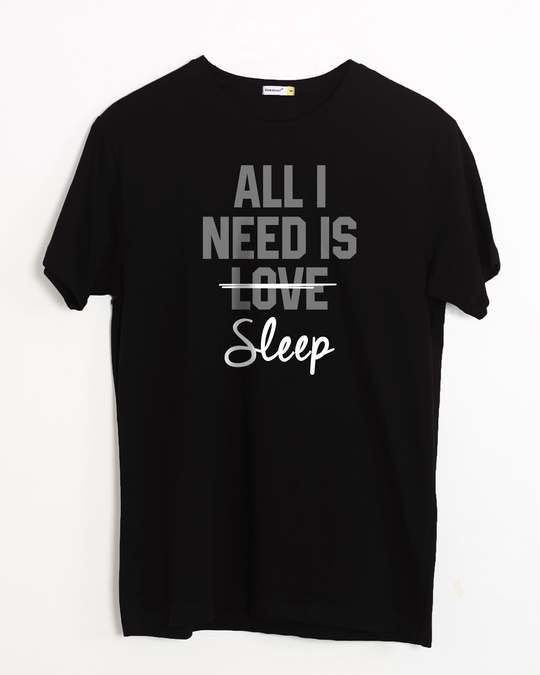 Shop All I Need Is Sleep Half Sleeve T-Shirt-Front
