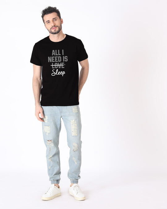 Shop All I Need Is Sleep Half Sleeve T-Shirt