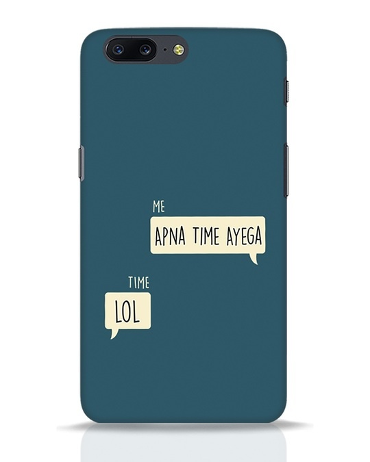 Shop Apna Time Aayega Lol OnePlus 5 Mobile Cover-Front
