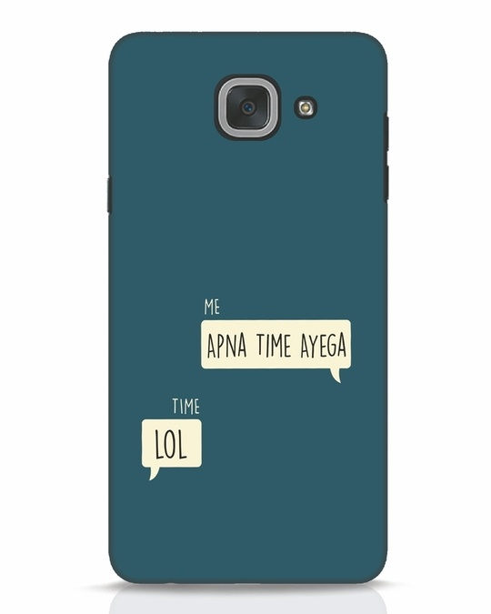 Shop Apna Time Aayega Lol Samsung Galaxy J7 Max Mobile Cover-Front