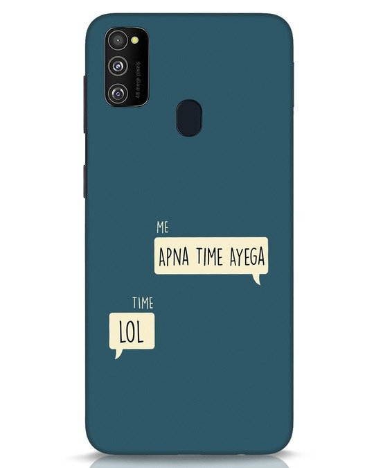 Shop Apna Time Aayega Lol Samsung Galaxy M30s Mobile Cover-Front