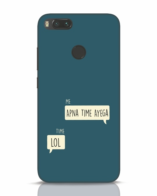 Shop Apna Time Aayega Lol Xiaomi Mi A1 Mobile Cover-Front