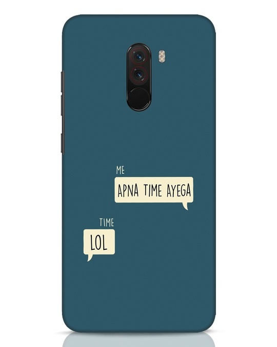 Shop Apna Time Aayega Lol Xiaomi POCO F1 Mobile Cover-Front
