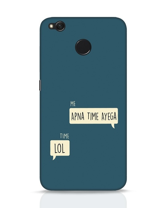 Shop Apna Time Aayega Lol Xiaomi Redmi 4 Mobile Cover-Front