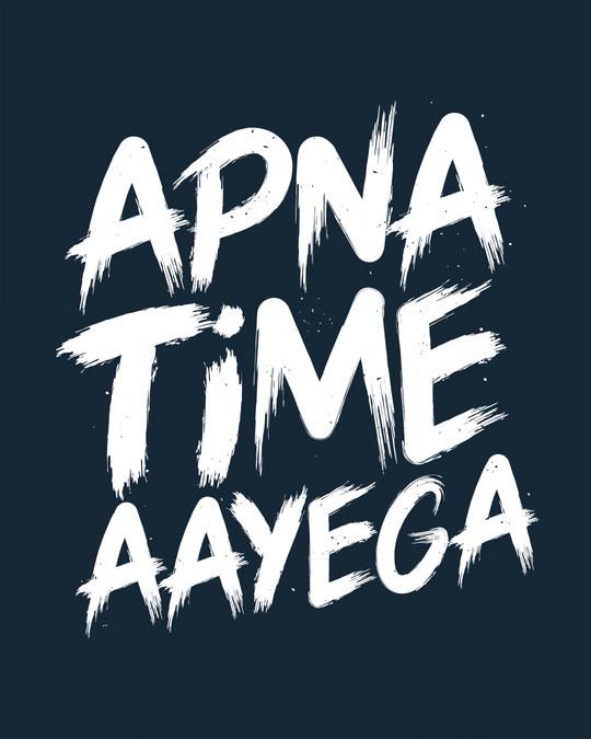 Shop Apna Time Ayega Basic Round Hem T-Shirt