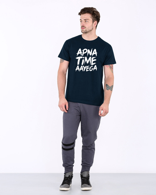 Shop Apna Time Ayega Half Sleeve T-Shirt