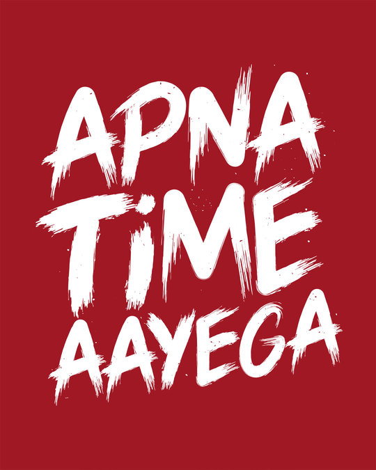 Shop Apna Time Ayega Round Neck 3/4th Sleeve T-Shirt