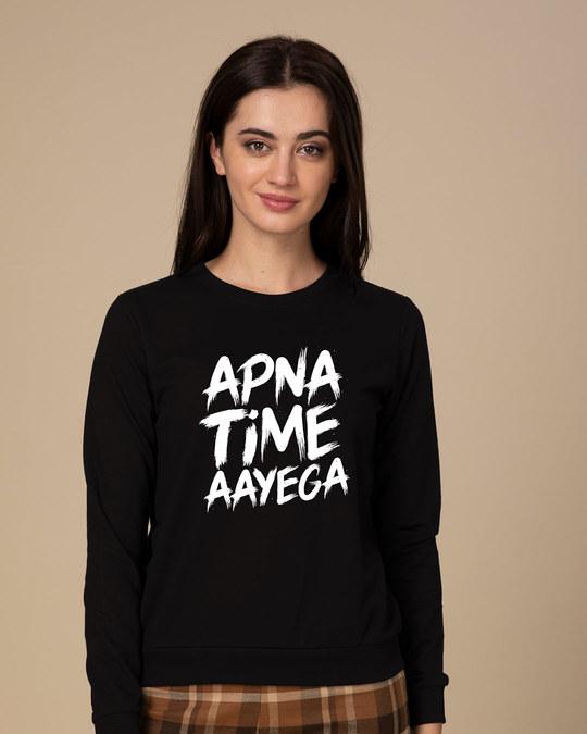 08c0663e Buy Apna Time Ayega Printed Full Sleeve Sweatshirt For Women Online ...