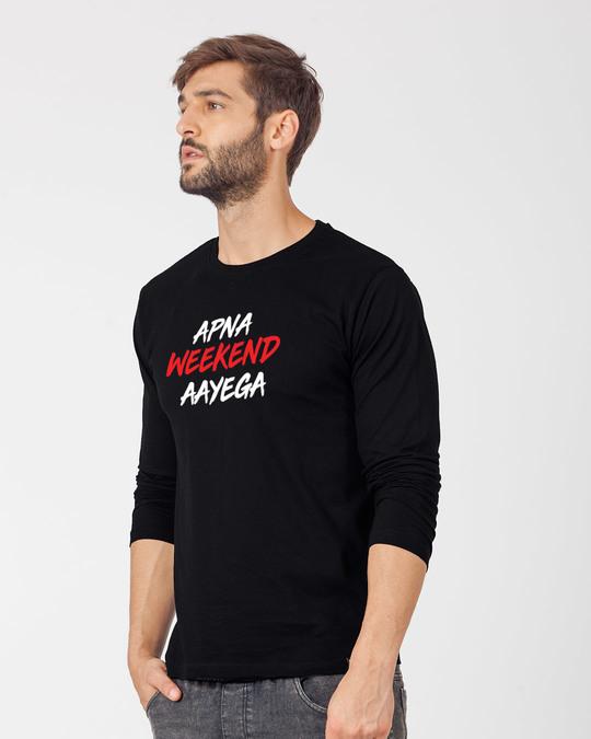 Shop Apna Weekend Aayega Full Sleeve T-Shirt-Back