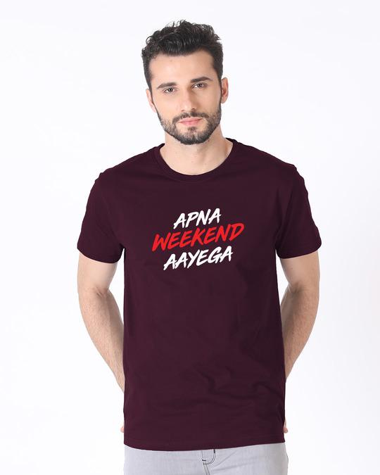 Shop Apna Weekend Aayega Half Sleeve T-Shirt-Back