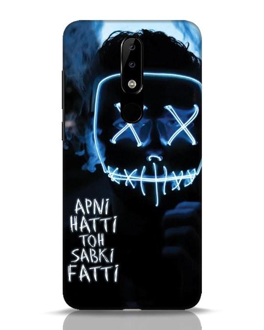Shop Apni Hatti Toh Sabki Fatti Nokia 5.1 Plus Mobile Cover-Front