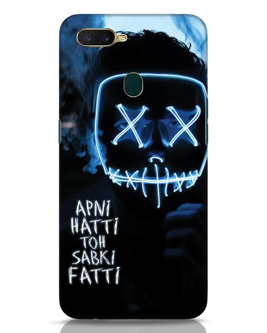 Shop Apni Hatti Toh Sabki Fatti Oppo A7 Mobile Cover-Front