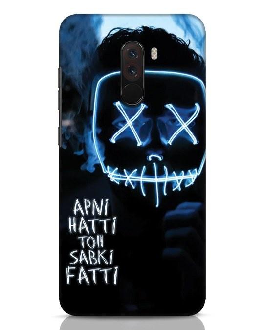 Shop Apni Hatti Toh Sabki Fatti Xiaomi POCO F1 Mobile Cover-Front