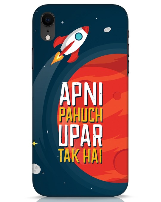 Shop Apni Pahuch Upar Tak Hai iPhone XR Mobile Cover-Front