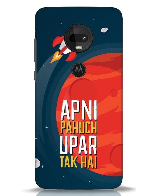 Shop Apni Pahuch Upar Tak Hai Moto G7 Mobile Cover-Front