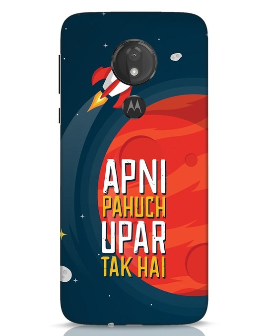 Shop Apni Pahuch Upar Tak Hai Moto G7 Power Mobile Cover-Front