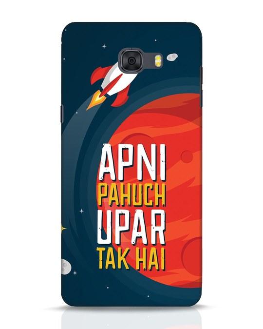 Shop Apni Pahuch Upar Tak Hai Samsung Galaxy C9 Pro Mobile Cover-Front
