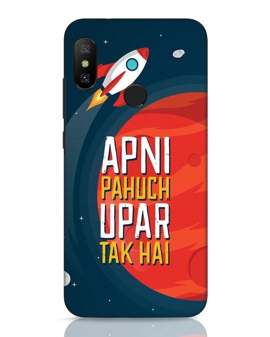 Shop Apni Pahuch Upar Tak Hai Xiaomi Redmi Note 6 Pro Mobile Cover-Front
