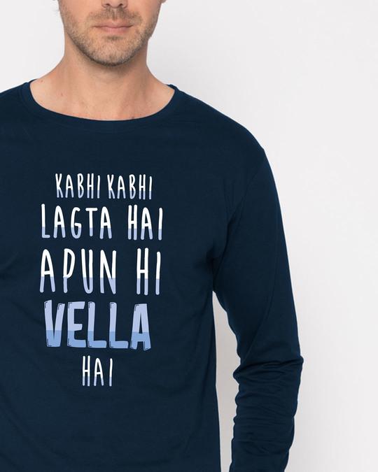 Shop Apun Hi Vella Full Sleeve T-Shirt-Front