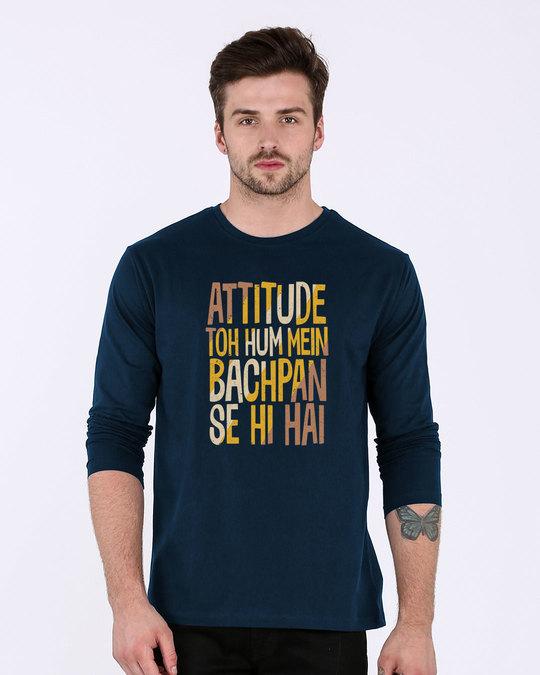 Shop Attitude Bachpan Se Hai Full Sleeve T-Shirt-Front