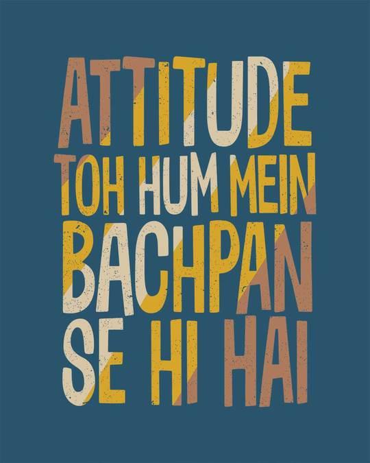 Shop Attitude Bachpan Se Hai Half Sleeve T-Shirt