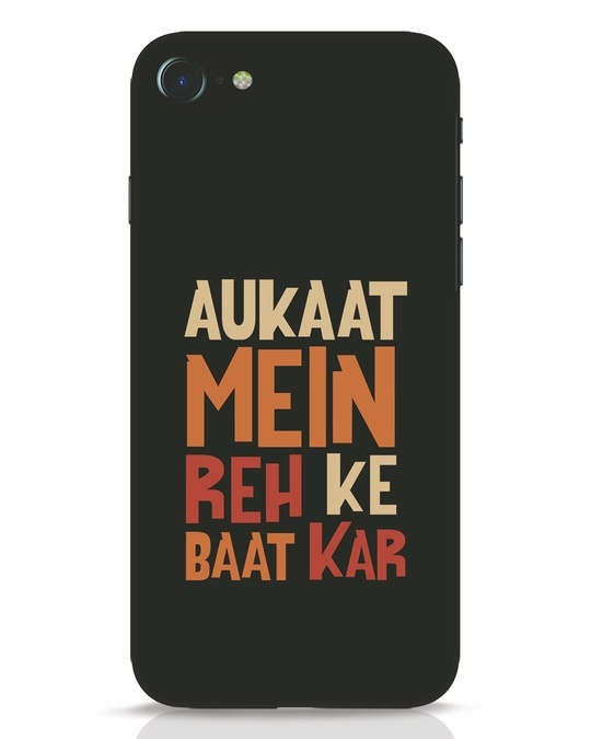 Shop Aukaat Mein Reh Kar Baat Kar iPhone 8 Mobile Cover-Front