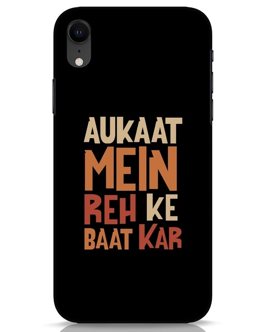 Shop Aukaat Mein Reh Kar Baat Kar iPhone XR Mobile Cover-Front