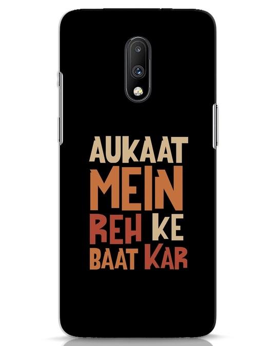 Shop Aukaat Mein Reh Kar Baat Kar OnePlus 7 Mobile Cover-Front