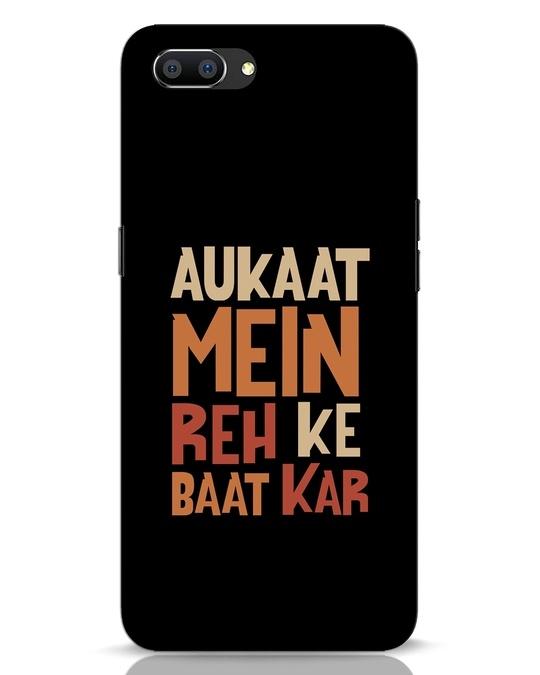 Shop Aukaat Mein Reh Kar Baat Kar Realme C1 Mobile Cover-Front
