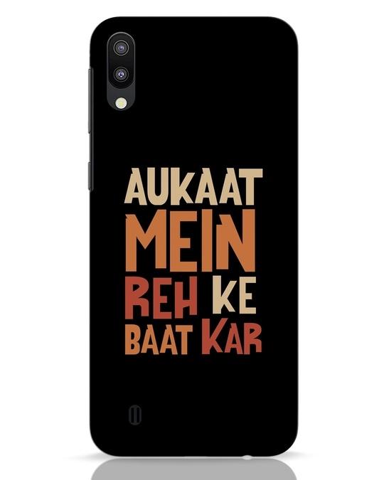 Shop Aukaat Mein Reh Kar Baat Kar Samsung Galaxy M10 Mobile Cover-Front