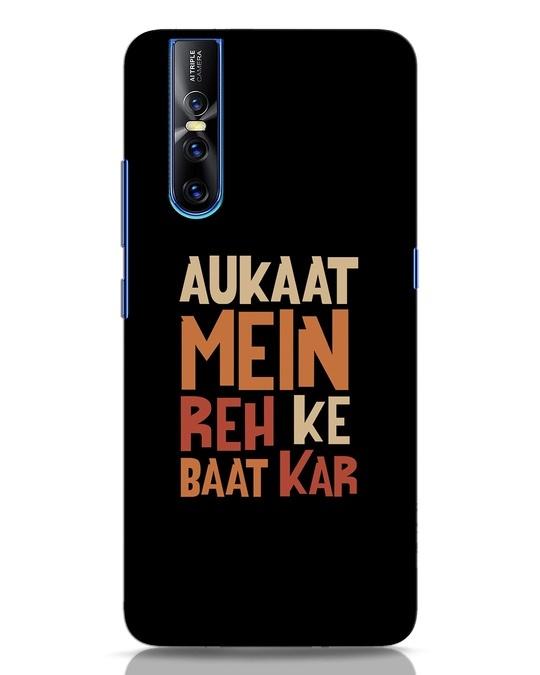 Shop Aukaat Mein Reh Kar Baat Kar Vivo V15 Pro Mobile Cover-Front