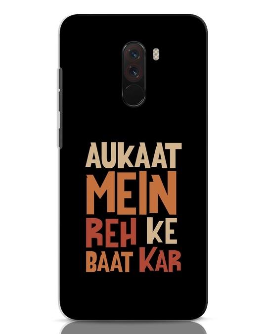 Shop Aukaat Mein Reh Kar Baat Kar Xiaomi POCO F1 Mobile Cover-Front