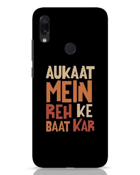 Shop Aukaat Mein Reh Kar Baat Kar Xiaomi Redmi Note 7 Pro Mobile Cover-Front