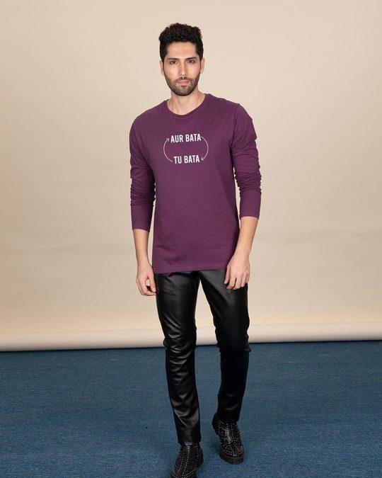 Shop Aur Bata Tu Bata Full Sleeve T-Shirt-Design