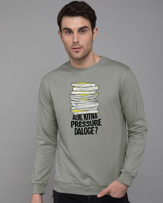 Shop Aur Kitna Pressure Fleece Light Sweatshirt-Front