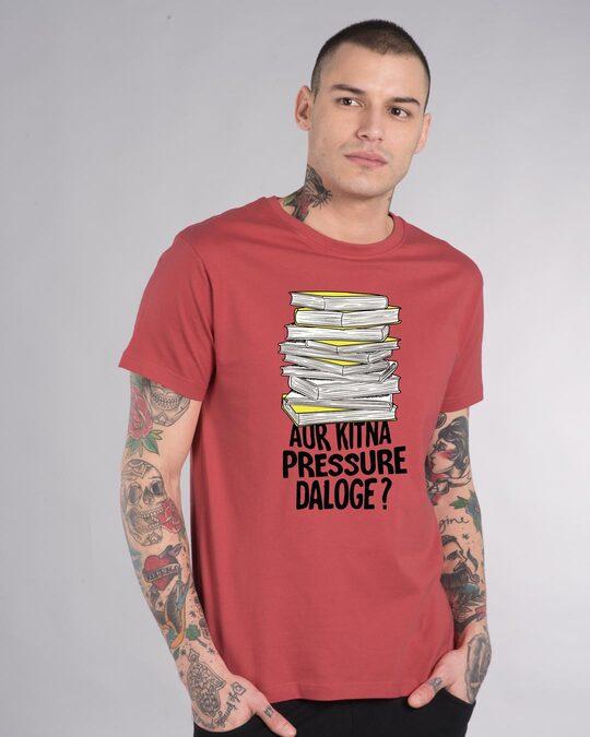 Shop Aur Kitna Pressure Half Sleeve T-Shirt-Front