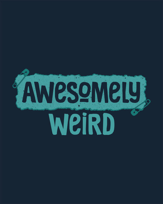 Shop Awesome And Weird Half Sleeve T-Shirt