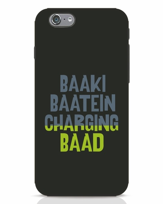 Shop Baaki Baatein Charging Baad iPhone 6s Mobile Cover-Front